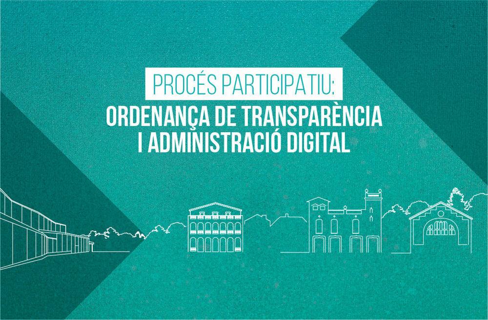 ORDENANÇA TRANSPARÈNCIA I ADMINISTRACIÓ DIGITAL